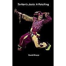 Tarlton's Jests: A Retelling