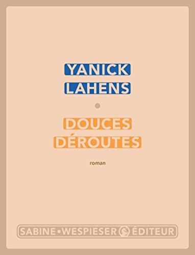 Douces déroutes (LITTERATURE) (French Edition)