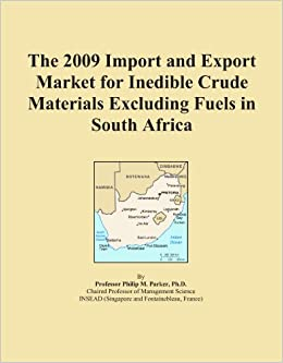 The 2009 Import and Export Market for Inedible Crude Materials Excluding Fuels in South Africa