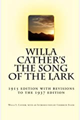 Willa Cather's The Song of the Lark: 1915 edition with revisions to the 1937 edition Paperback