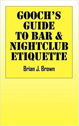 Gooch's Guide to Bar and Nightclub Etiquette