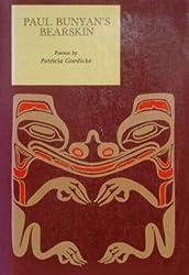 Paul Bunyan's Bearskin: Poems