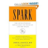 Spark: The Revolutionary New Science of Exercise and the Brain Excellent series 1th edition (by book's seller)