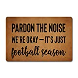 ZiQing Entrance Door Mat Pardon The Noise It's Football Season Doormat We're Okay Door Rugs Welcome Mats (23.6 X 15.7 in) Non-Woven Fabric Top with a Anti-Slip Rubber Back Door Rugs Washable Doormat