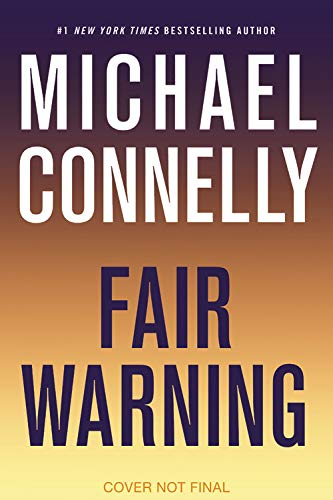 Book cover from Fair Warning (Jack Mcevoy) by Michael Connelly