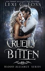 Cruelly Bitten (Blood Alliance Book 6) (English Edition)