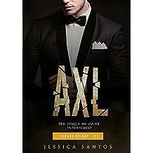 AXL (Irmãos Knight Livro 2)