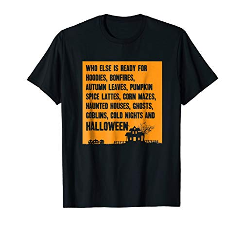 Who Else Is Ready For Halloween - Haunted House T-shirt