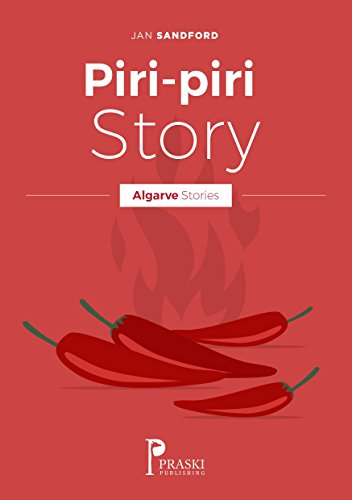 Algarve - Piri-piri Story (Algarve Stories) by Jan Sandford