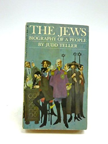 The Jews;: Biography of a people,