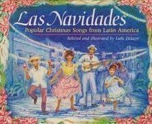 Las Navidades: Popular Christmas Songs from Latin America (English and Spanish Edition) (Christmas Songs Spanish English And)