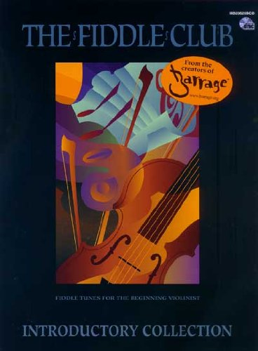 Mel Bay The Fiddle Club Introductory Collection Fiddle Tunes for the Beginning Violinist (Club Fiddle Collection)