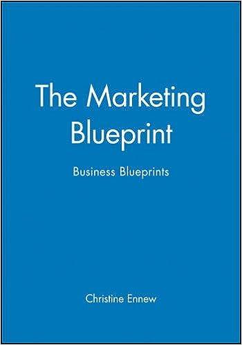 Buy the marketing blueprint business blueprints book online at buy the marketing blueprint business blueprints book online at low prices in india the marketing blueprint business blueprints reviews ratings malvernweather Choice Image