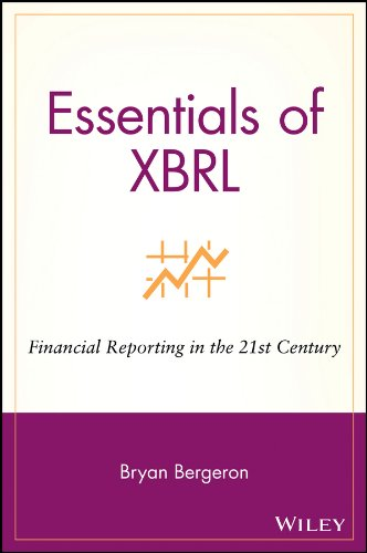 Download Essentials of XBRL: Financial Reporting in the 21st Century (Essentials Series) Pdf