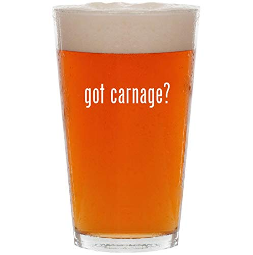 got carnage? - 16oz All Purpose Pint Beer Glass