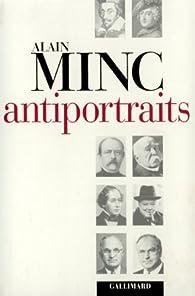Antiportraits par Alain Minc