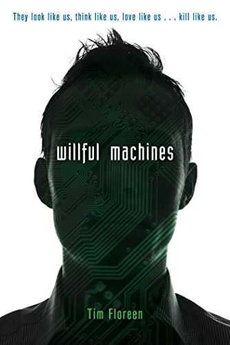 Willful Machines (English Edition)
