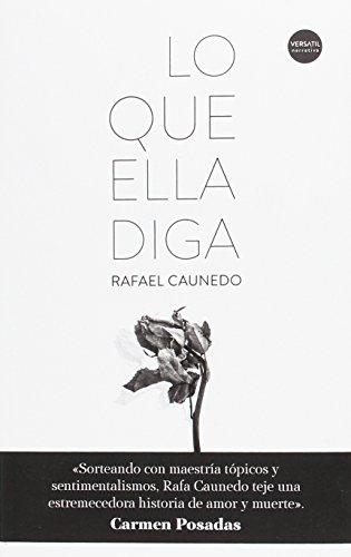 Lo que ella diga de Rafael Caunedo