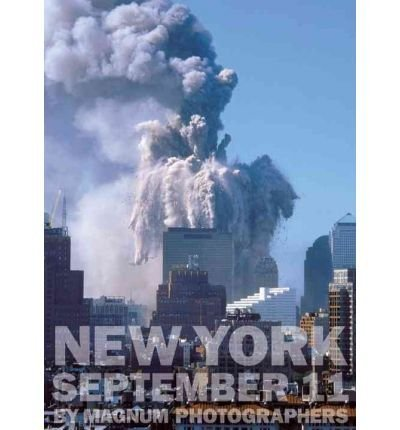 [{ New York September 11 by Magnum Photographers By Steve McCurry ( Author ) Nov - 16- 2001 ( Hardcover ) } ]