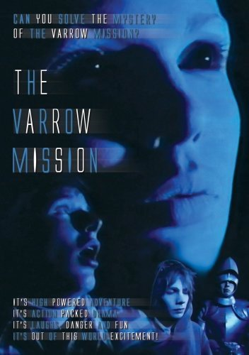 The Varrow Mission -