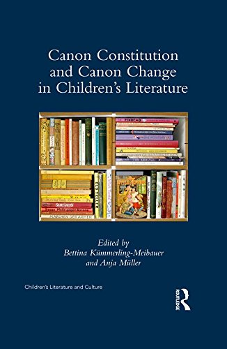 canon-constitution-and-canon-change-in-childrens-literature-childrens-literature-and-culture