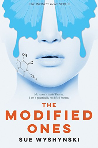 The Modified Ones (The Butterfly Code Book 3)