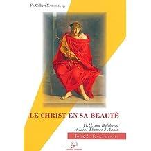 CHRIST EN SA BEAUTÉ (LE) T.02 : TEXTES ANNOTÉS