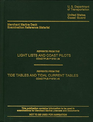 Merchant marine deck examination reference material: Reprints from the Light lists and Coast Pilots (COMDTPUB)