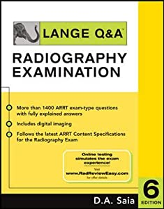 Lange Q&A - Radiography Examination    book by D A  Saia