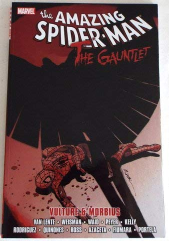 Signed Tpb - NYCC 2018 Marvel The AMAZING SPIDER-MAN The Gaunlet Vulture & Morbius TPB SIGNED by Fred Van Lente