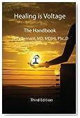 Healing is Voltage: The Handbook, 3rd Edition