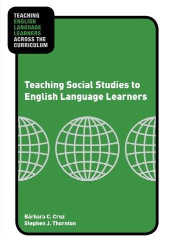 Teaching Social Studies to English Language Learners...