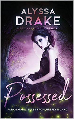 Possessed (Paranormal Tales from Firefly Island Book 3) (English Edition)