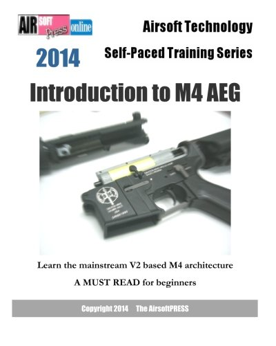 2014 Airsoft Technology Self-Paced Training Series: Introduction to M4