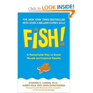 Fish! Remarkable Way To Boost Morale And Improve Results Stephen C. Paul, Harry Christensen, John Lundin