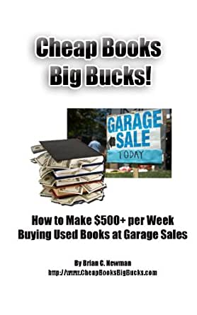 Amazon.com: Cheap Books, Big Bucks!: How to Make $500+ per