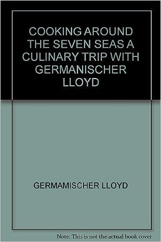 Cooking Around the Seven Seas: Germanischer Lloyd