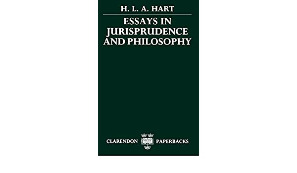 Essays On English Language Amazoncom Essays In Jurisprudence And Philosophy  H L  A Hart Books Health Essay also Essay On High School Experience Amazoncom Essays In Jurisprudence And Philosophy   Examples Of Thesis Statements For Argumentative Essays