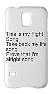 This is my Fight Song Take back my life song Prove that I'm Samsung Galaxy S5 Plastic Case