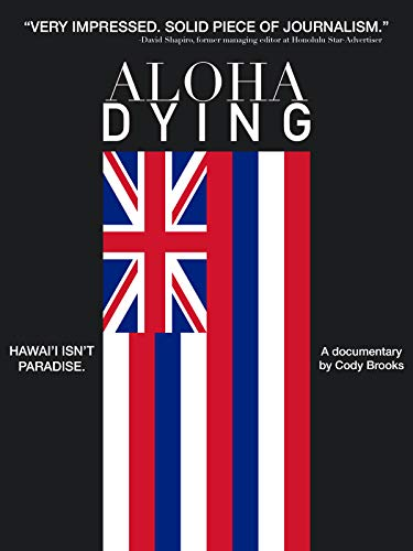 Aloha Dying (The Summary Of Nothing But The Truth)