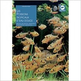 Book's Cover of Poissons tropicaux d'eau douce (Français) Broché – 28 janvier 2002