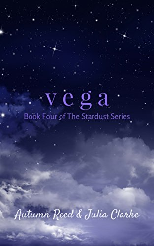 Vega: Book Four of The Stardust Series cover