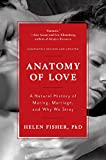 img - for Anatomy of Love: A Natural History of Mating, Marriage, and Why We Stray (Completely Revised and Updated with a New Introduction) book / textbook / text book
