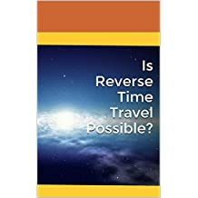 Is Reverse Time Travel Possible?: The Lorentz Contraction and Superluminal Velocities