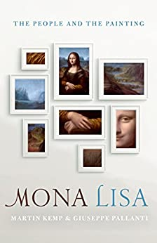 Download for free Mona Lisa: The People and the Painting