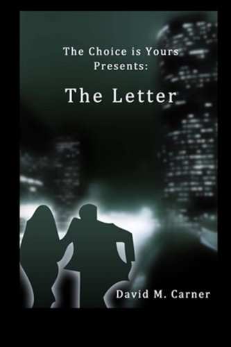 Read Online The Letter: Day One (The Choice is yours Presents) (Volume 1) pdf