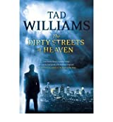 [DIRTY STREETS OF HEAVEN] by (Author)Williams, Tad on Sep-13-12