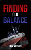 Finding Our Balance (2016)