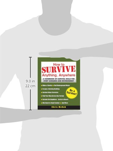 How-to-Survive-Anything-Anywhere-A-Handbook-of-Survival-Skills-for-Every-Scenario-and-Environment