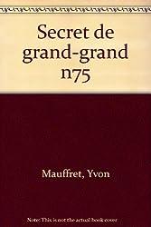 Le secret de Grand-Grand